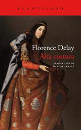 Alta costura - Delay, Florence