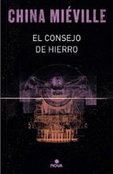 El Consejo de Hierro.  Trilogía Bas-Lag III