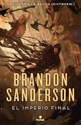 El imperio final (Nacidos de la bruma [Mistborn] 1) - Sanderson, Brandon