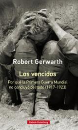 Los vencidos - Gerwarth, Robert
