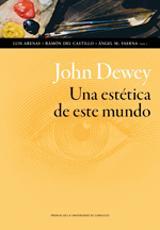 John Dewey - Una Estética de este mundo -