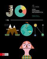 Jo i el món. Una història infogràfica - Casals, Joana