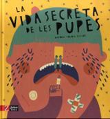 La vida secreta de les pupes - Tolosa Sisteré, Mariona
