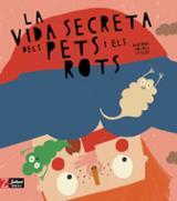 La vida secreta dels pets i els rots - Tolosa Sisteré, Mariona