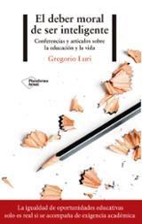 El deber moral de ser inteligente - Luri, Gregorio