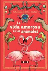 La vida amorosa de los animales - Kuhl, Anke