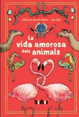 La vida amorosa dels animals - Kuhl, Anke
