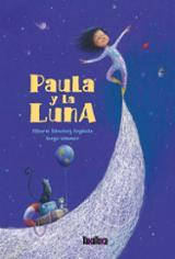 Paula y la luna - Sánchez Argüello, Alberto