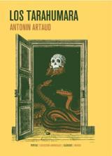 Los tarahumara - Artaud, Antonin