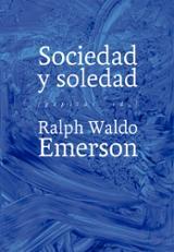 Sociedad y soledad - Waldo Emerson, Ralph