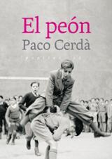 El peón - Cerdà, Paco