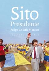 Sito presidente - de Luis Manero, Felipe