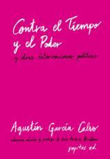 Contra el tiempo y el poder - García Calvo, Agustín