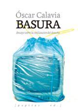 Basura - Calavia Sáez, Óscar