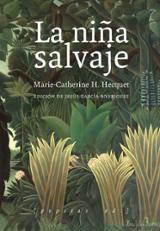 La niña salvaje - Hecquet, Marie Catherine H.