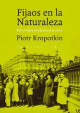 Fijaos en la naturaleza - Kropotkin, Piotr