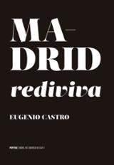 Madrid rediviva - Castro, Eugenio