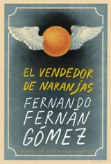 El vendedor de naranjas - Fernán Gómez, Fernando