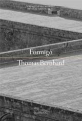 Formigó - Bernhard, Thomas