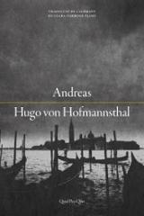Andreas - Von Hofmannsthal, Hugo