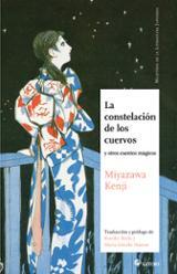 La constelación de los cuervos - Miyazawa, Kenji