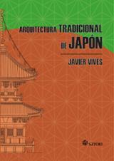 Arquitectura tradicional de Japón - Vives, Javier