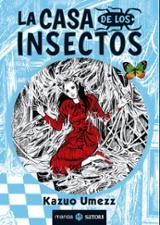 La casa de los insectos - Umezz, Kazuo
