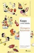 Kappa y otras fábulas - Akutagawa, Ryunosuke