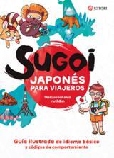 Sugoi. Japonés para viajeros - Hirano, Takeshi