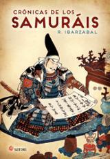Crónicas de los samuráis - Ibarzabal, R.