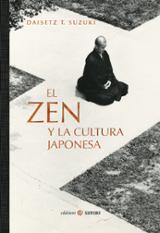 El zen y la cultura japonesa - Suzuki, Daisetz T.