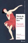 Diario de un viejo loco - Tanizaki, Junichiro