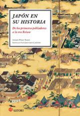 Japón en su historia. De los primeros pobladores hasta la era Rei - Pérez Riobo, Andrés