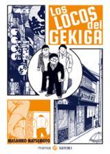 Los locos del Gekiga - Matsumoto, Masahiko