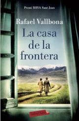 La casa de la frontera - Vallbona, Rafael