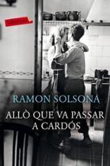 Allò que va passar a Cardós - Solsona, Ramón