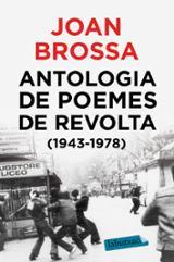 Antologia de poemes de revolta (1943-1978) - Brossa, Joan