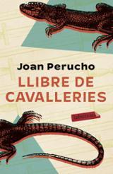 Llibre de cavalleries - Perucho, Joan