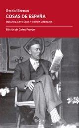 Cosas de España. Ensayos, artículos y crítica literaria