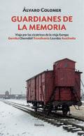 Guardianes de la memoria - Colomer, Álvaro
