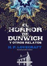 El horror de Dunwich y otros relatos - Coulthart, John