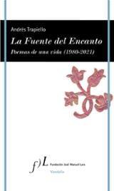 La Fuente del Encanto - Trapiello, Andrés