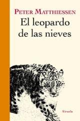 El leopardo de las nieves - Mathiessen, Peter