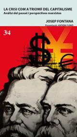 La crisi com a triomf del capitalisme - Fontana Lázaro, Josep