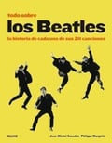 Los Beatles. La historia de cada una de las 211 canciones - Guesdon, Jean-Michel