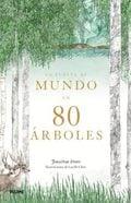 La vuelta al mundo en 80 árboles - Drori, Jonathan