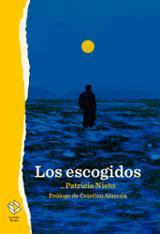 Los escogidos - Nieto, Patricia