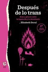 Después de lo trans (2a ed.) - Duval, Elizabeth