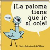¡La paloma tiene que ir al cole! - AAVV