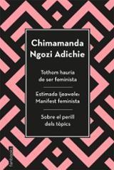 Tothom hauria de ser feminista - Adichie, Chimamanda Ngozi